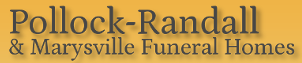 Pollock-Randall & Marysville Funeral Homes
